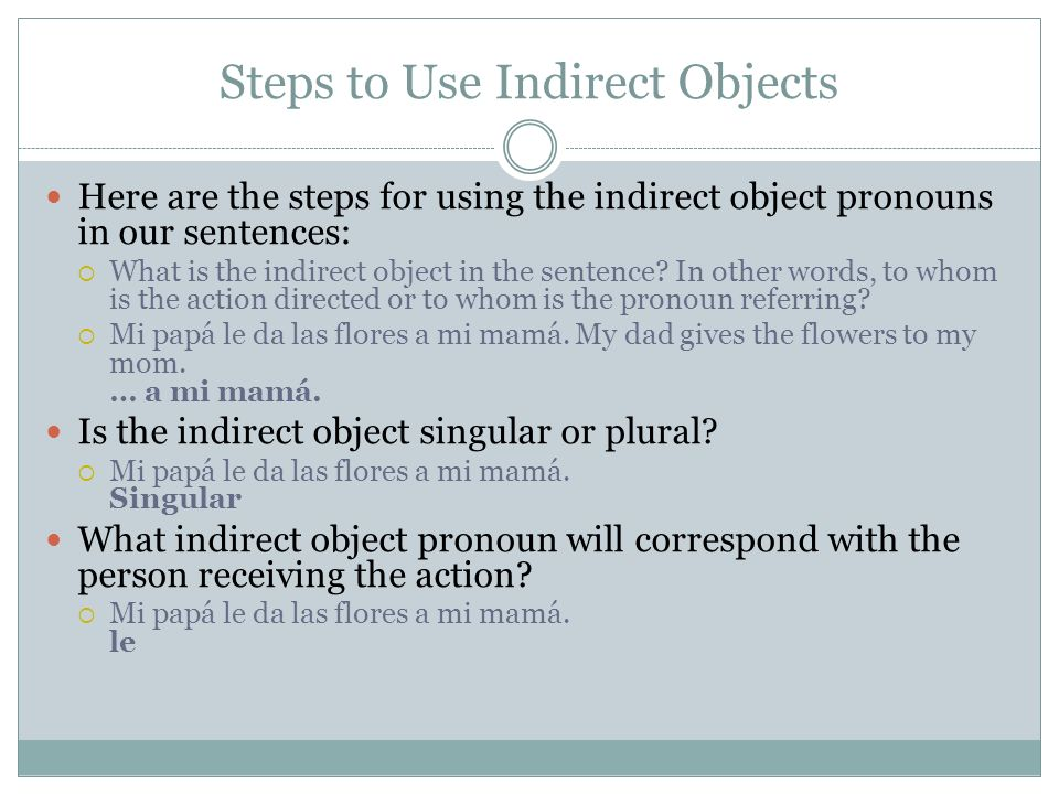 Steps to Use Indirect Objects