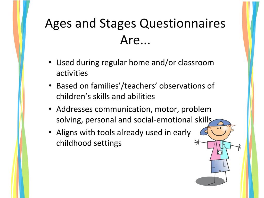 Ages and Stages Questionnaires Are...