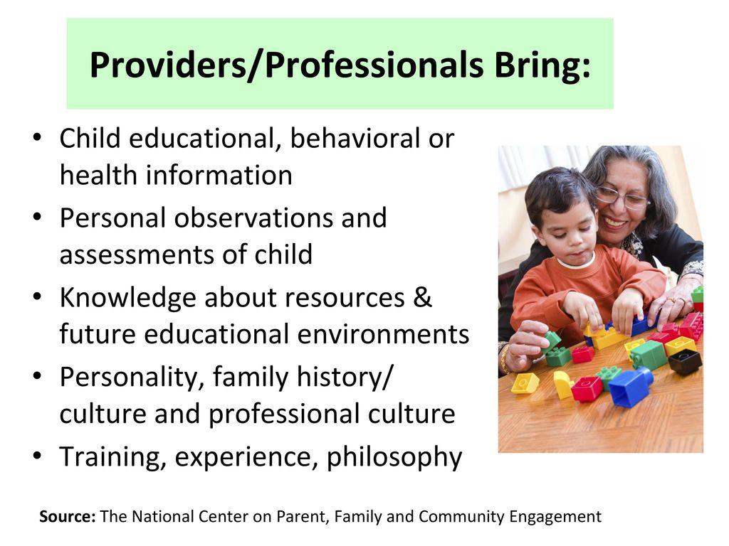 Providers/Professionals Bring: