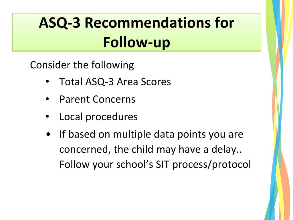 ASQ-3 Recommendations for Follow-up