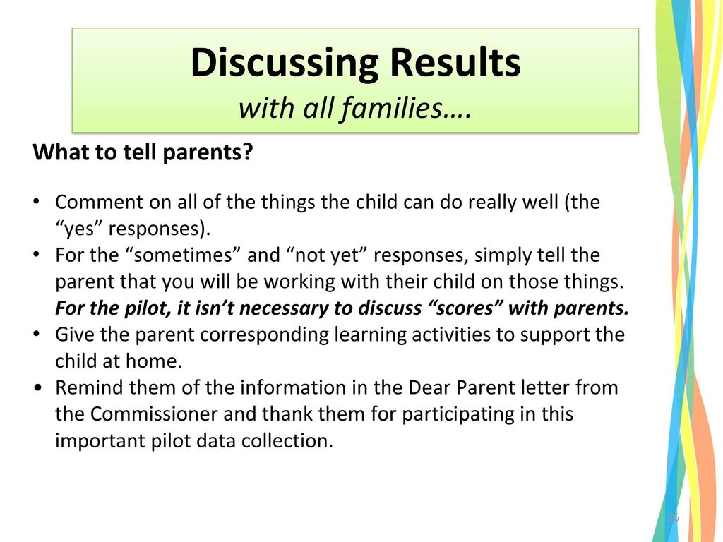 Discussing Results with all families…. What to tell parents