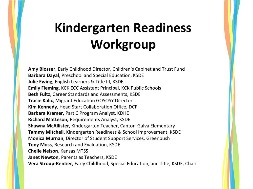 4 Kindergarten Readiness Workgroup