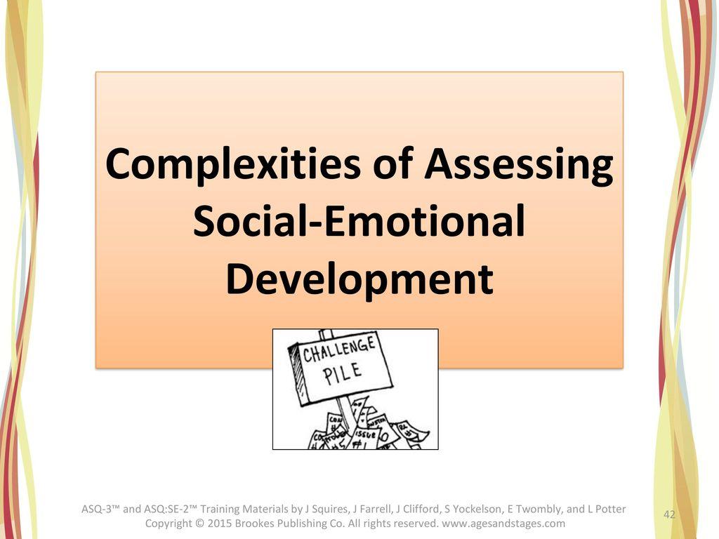 Complexities of Assessing Social-Emotional Development