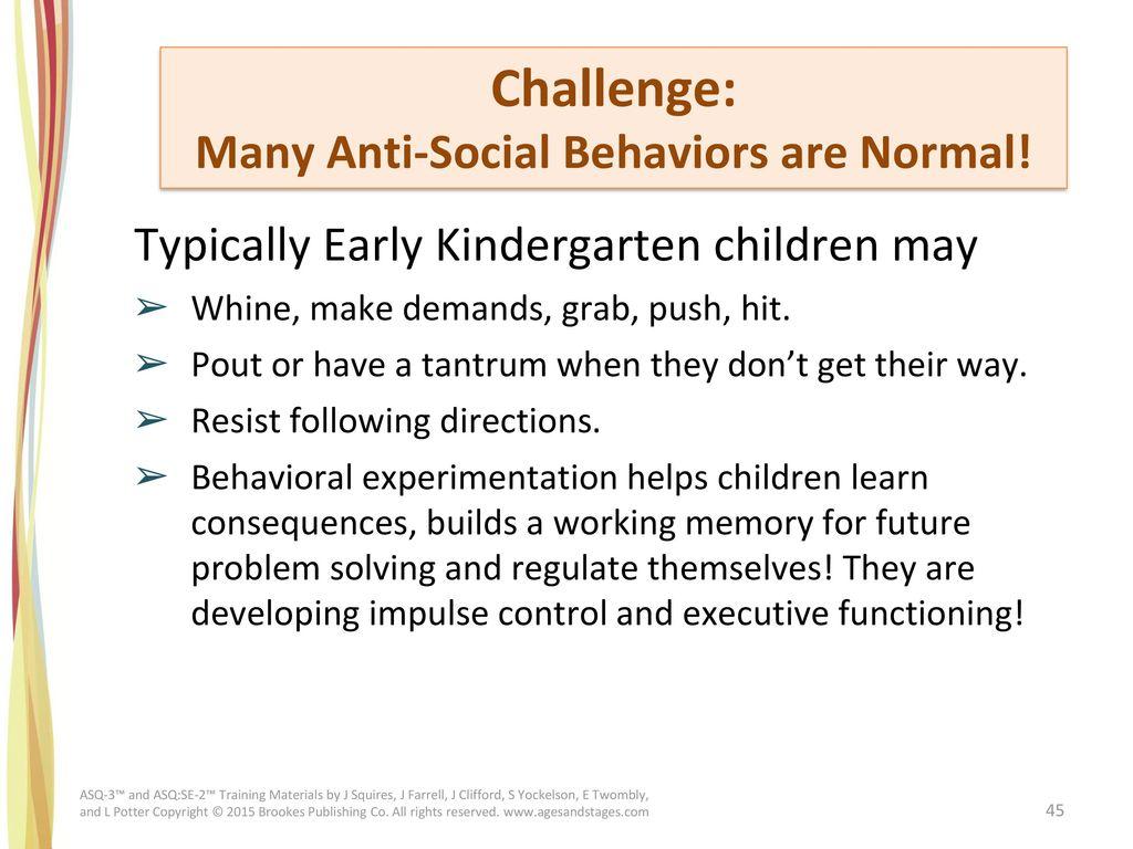 Many Anti-Social Behaviors are Normal!