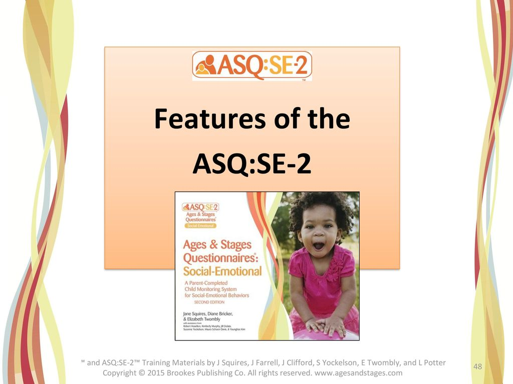 Features of the ASQ:SE-2