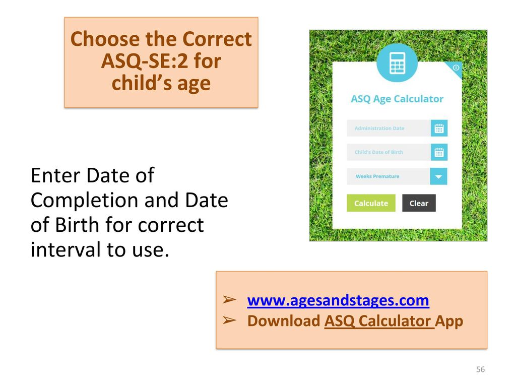 Choose the Correct ASQ-SE:2 for child's age