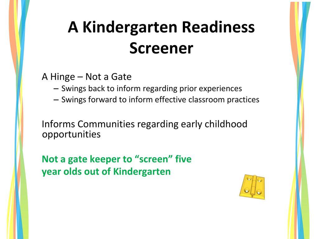 A Kindergarten Readiness Screener