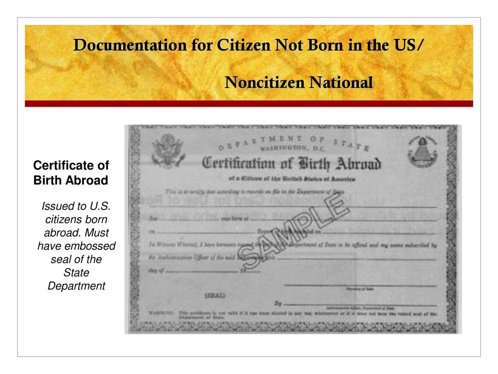 Citizenship eligibility requirements ppt download documentation for citizen not born in the us noncitizen national aiddatafo Gallery