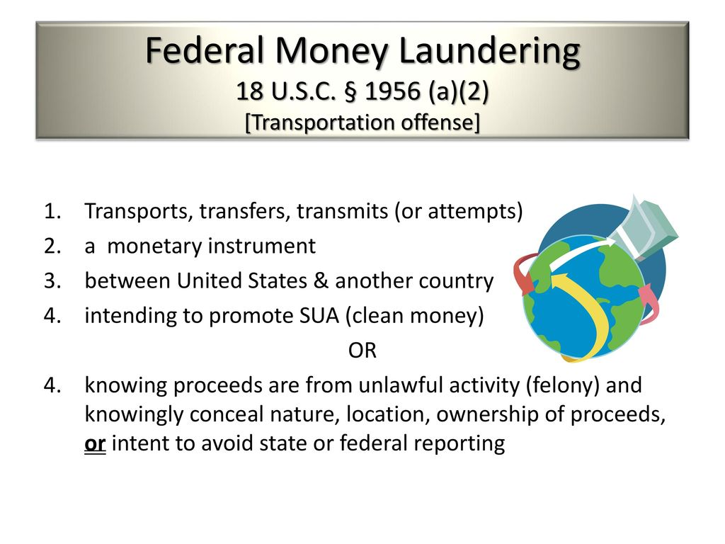 laundering of monetary instruments Money laundering: a three-stage process the money laundering cycle can be broken down into  the physical movement of illegal currency or monetary instruments over .