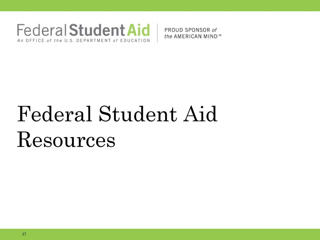 federal aid Grants: federal aid that does not have to be repaid federal pell grant - the federal pell grant is a need-based grant from the federal government intended for undergraduate students who have not earned a bachelor's degree.