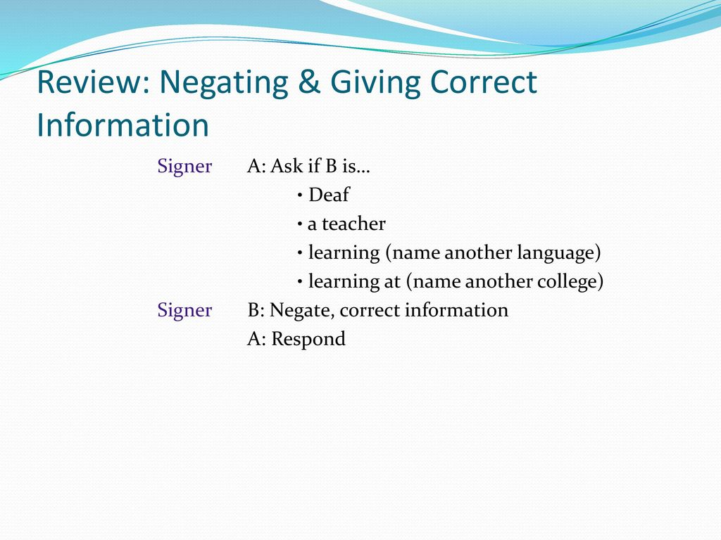Review: Negating & Giving Correct Information