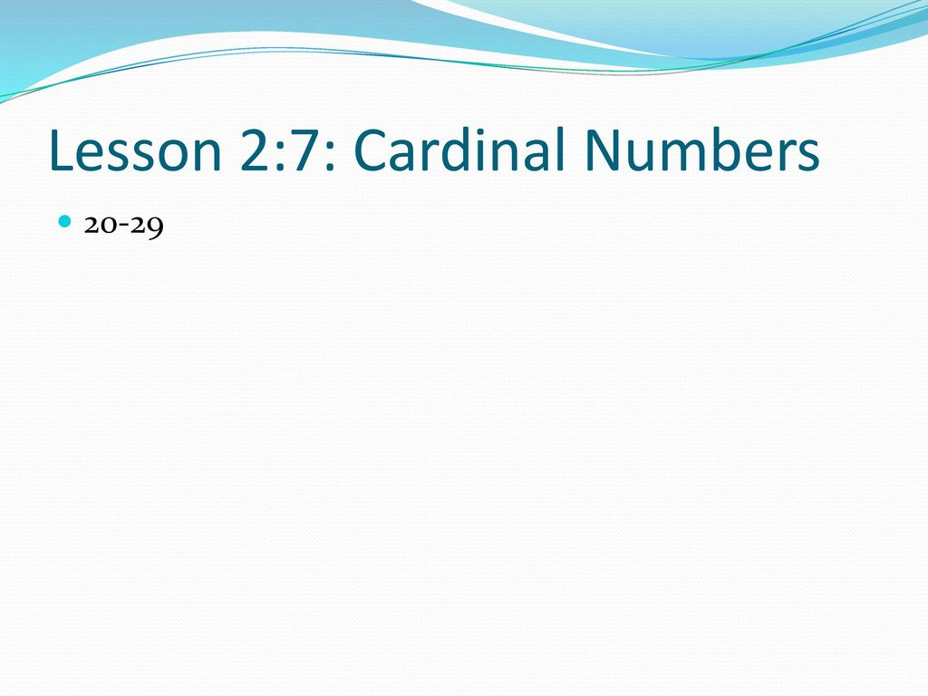 Lesson 2:7: Cardinal Numbers