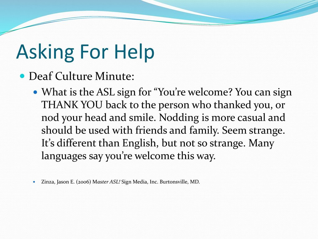 Asking For Help Deaf Culture Minute:
