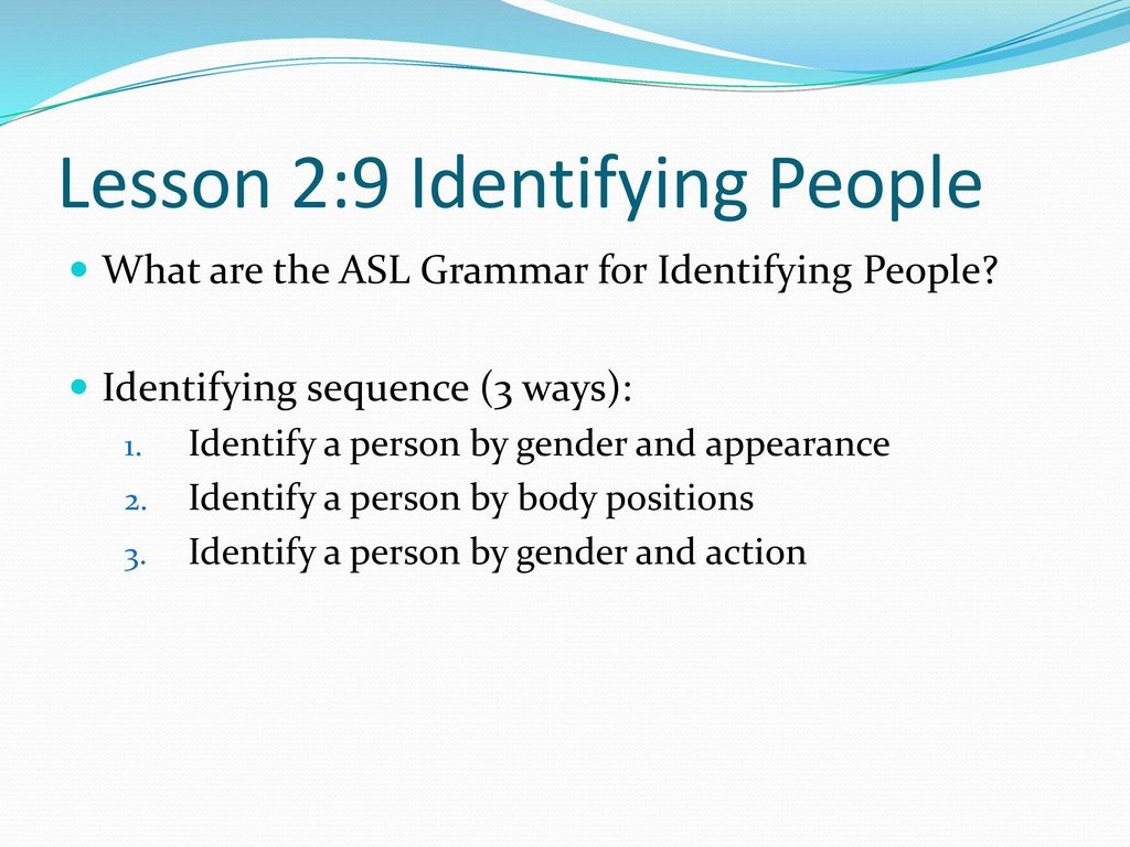 Lesson 2:9 Identifying People
