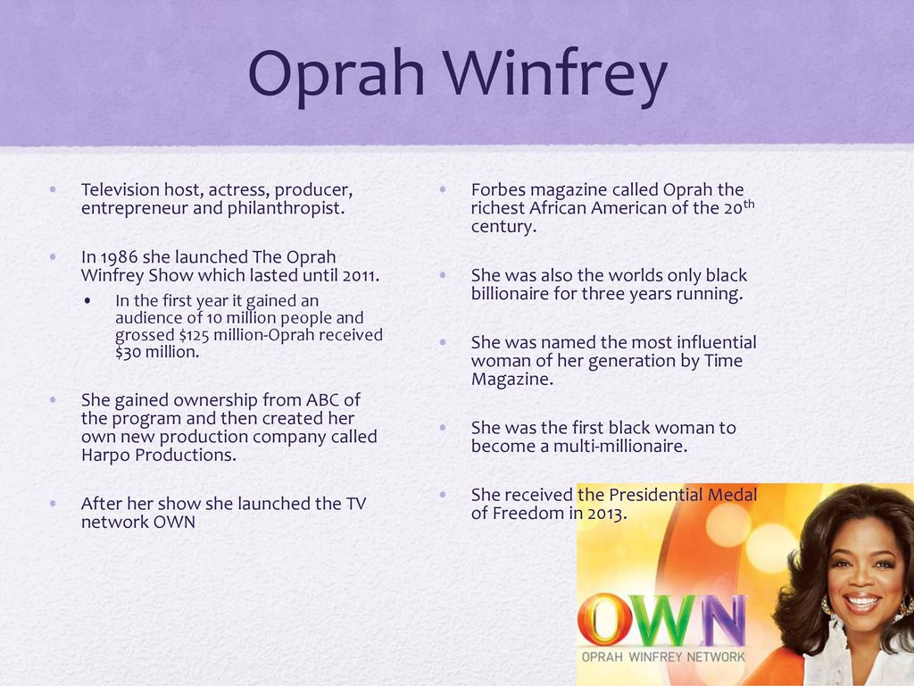 a biography of oprah winfrey the first african american woman billionaire Oprah winfrey - the first & only black  the first & only black billionaire woman in the  she has been ranked the richest african-american, .