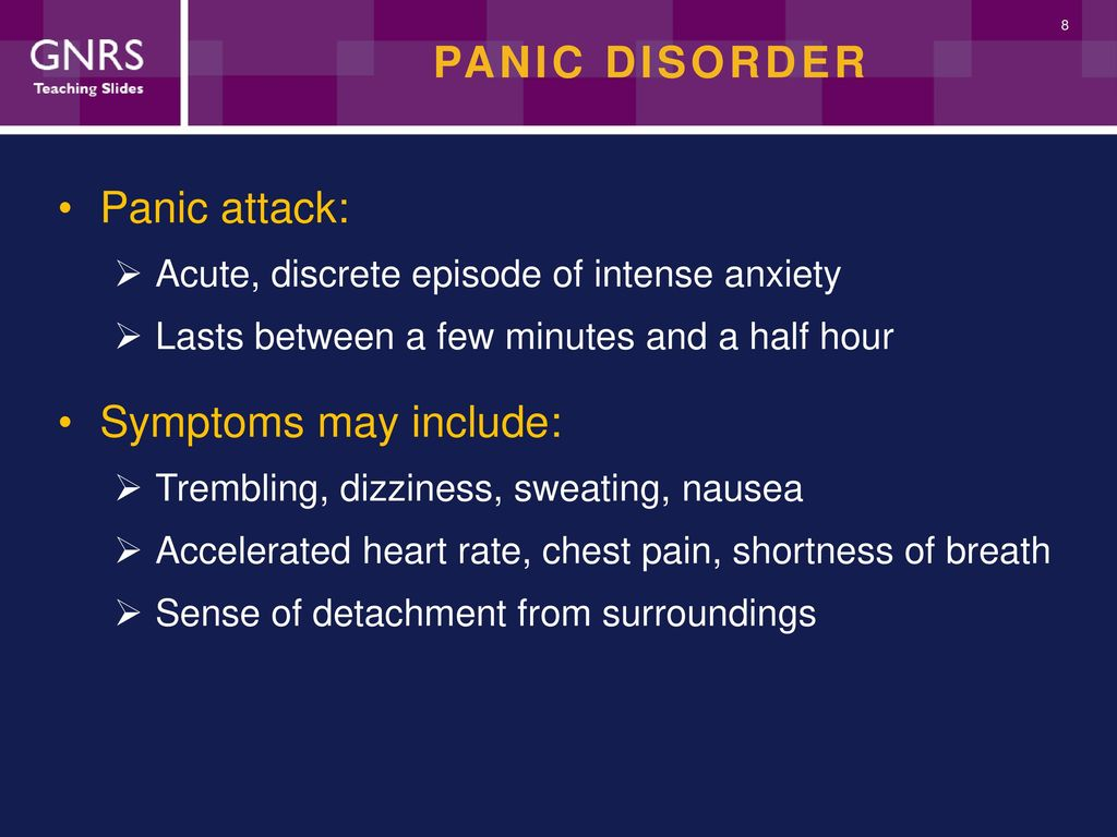 characteristics and symptoms of panic disorder Abstract objective: the objective of this article is to describe the characteristics of patients with panic disorder from an emergency department by comparing them to patients with panic disorder from psychiatric settings on panic symptoms, psychiatric comorbidity, and psychological correlates of panic disorder.