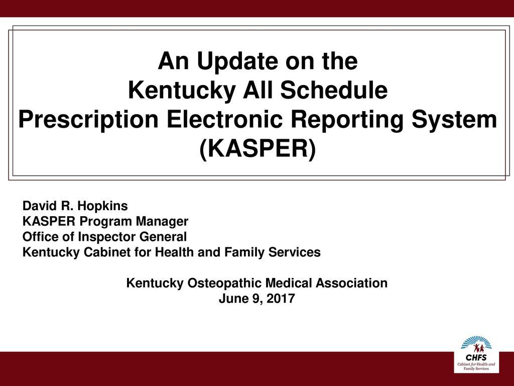 Prescription Electronic Reporting System (KASPER)