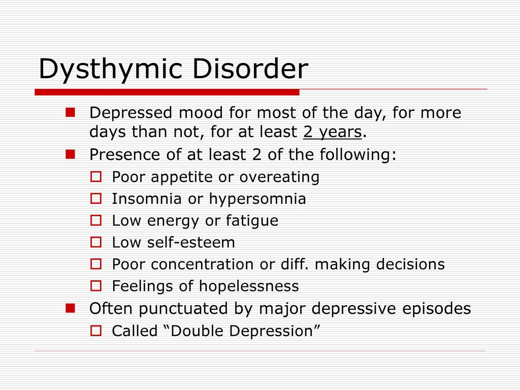 dysthymic disorder Review article dysthymia: historical/nosological characteristics and its relationship with major depressive disorder distimia: características históricas y .