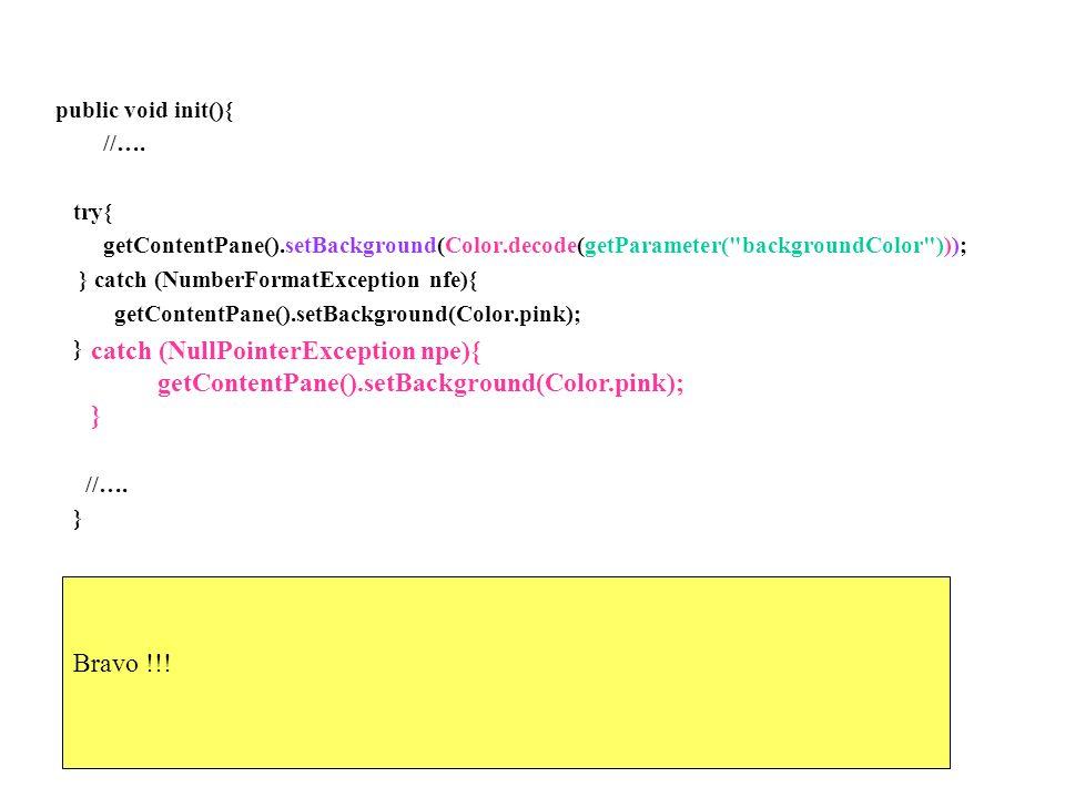 catch (NullPointerException npe){