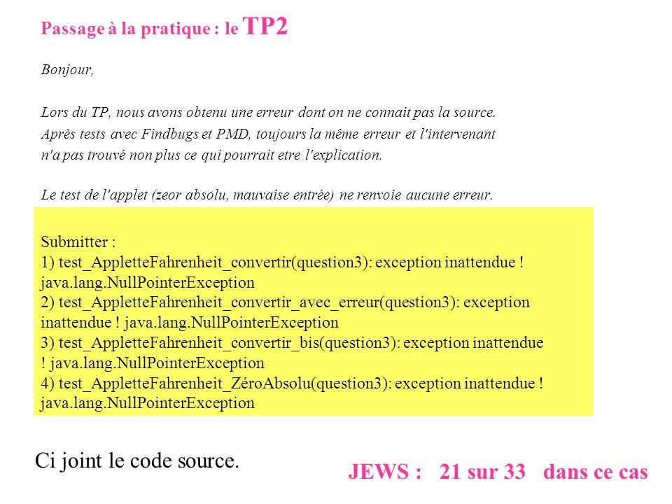 Ci joint le code source. JEWS : 21 sur 33 dans ce cas