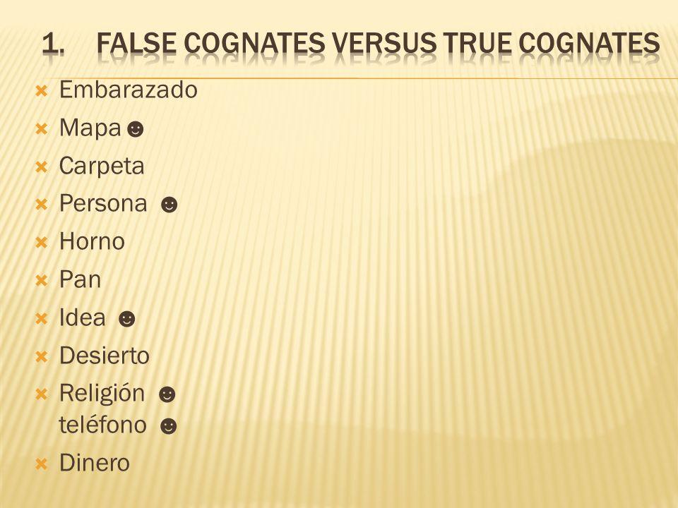 False Cognates versus true Cognates