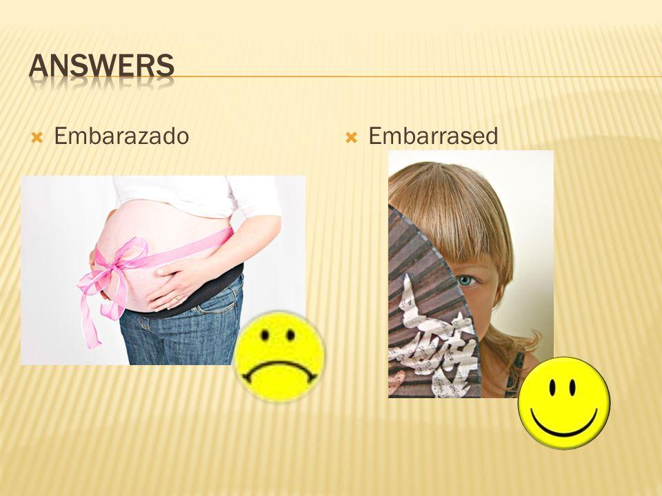 Answers Embarazado Embarrased