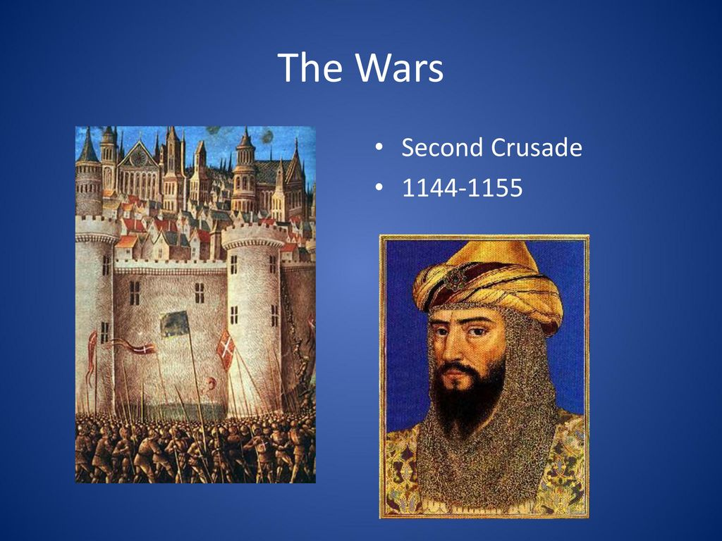 The Wars Second Crusade 1144-1155