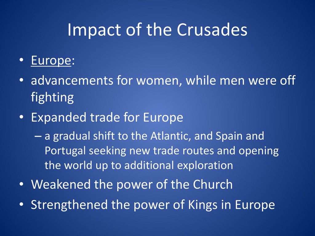 Impact of the Crusades Europe: