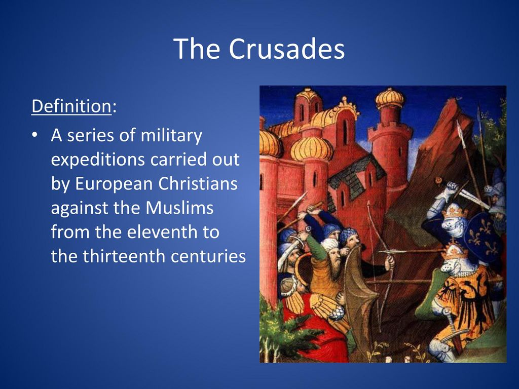 The Crusades Definition:
