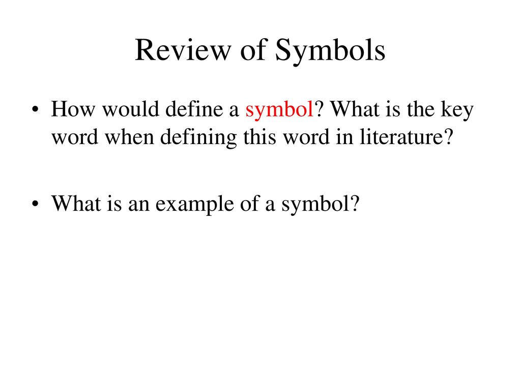 general information on the first page of the worksheets you will  review of symbols how would define a symbol what is the key word when defining this