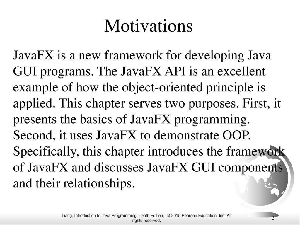 Chapter 14 javafx basics ppt video online download 2 motivations javafx is a new framework for developing java gui programs baditri Image collections