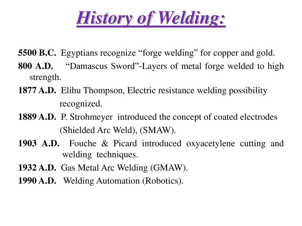 Design of welded joints ppt video online download history of welding buycottarizona Image collections