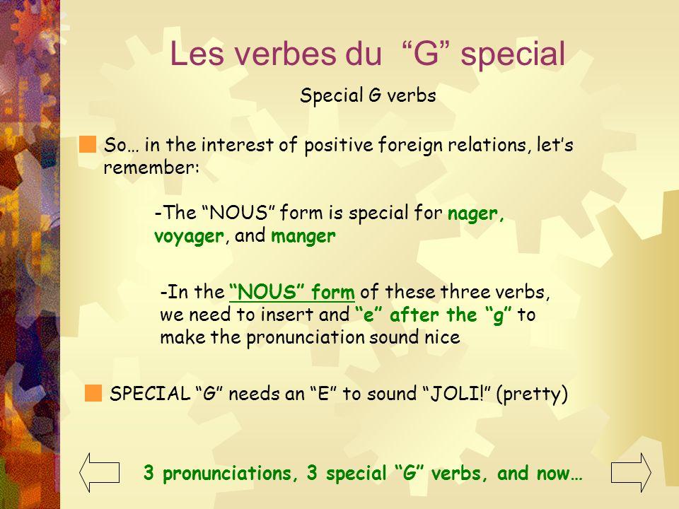 Les verbes du G special