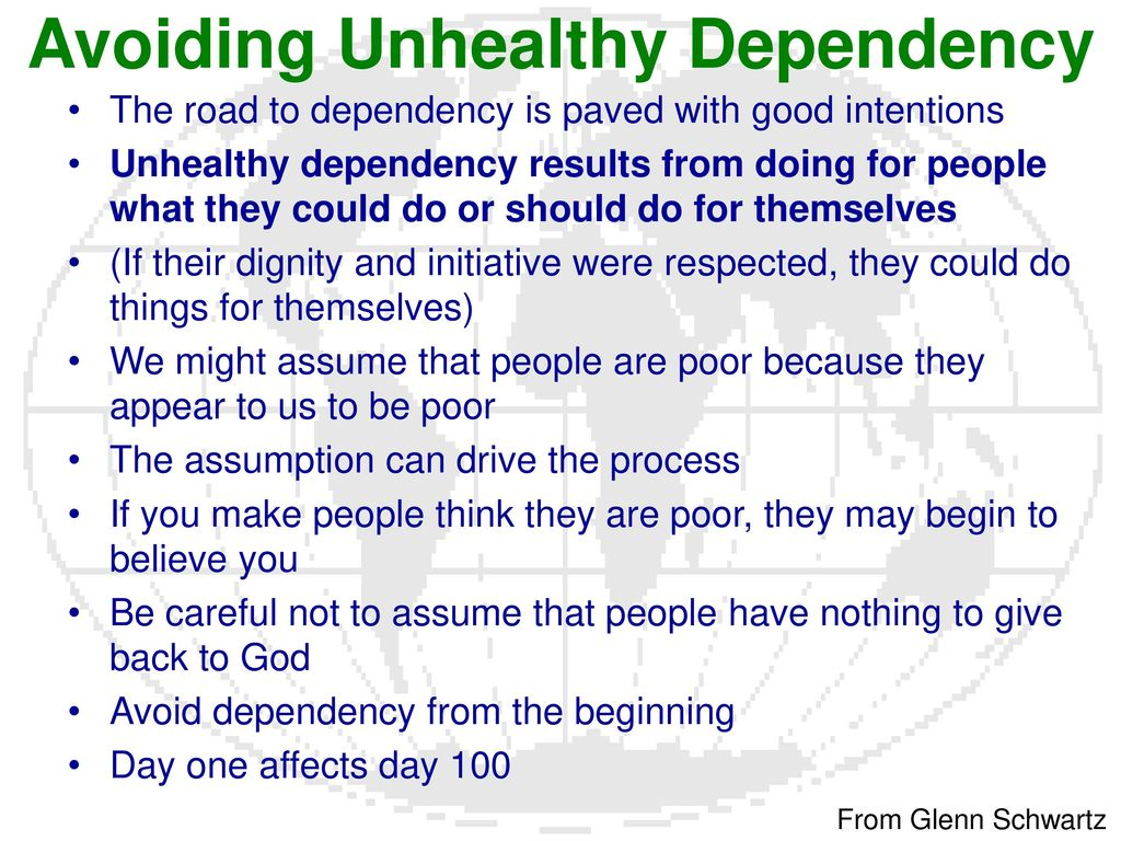 unhealthy depandants 10 signs of an unhealthy relationship  making you question your own judgement of friends and family, and making you feel dependent on them for money, love or .
