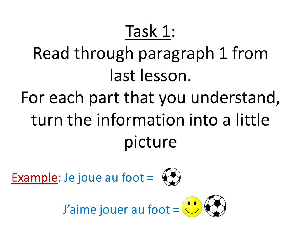 Task 1: Read through paragraph 1 from last lesson