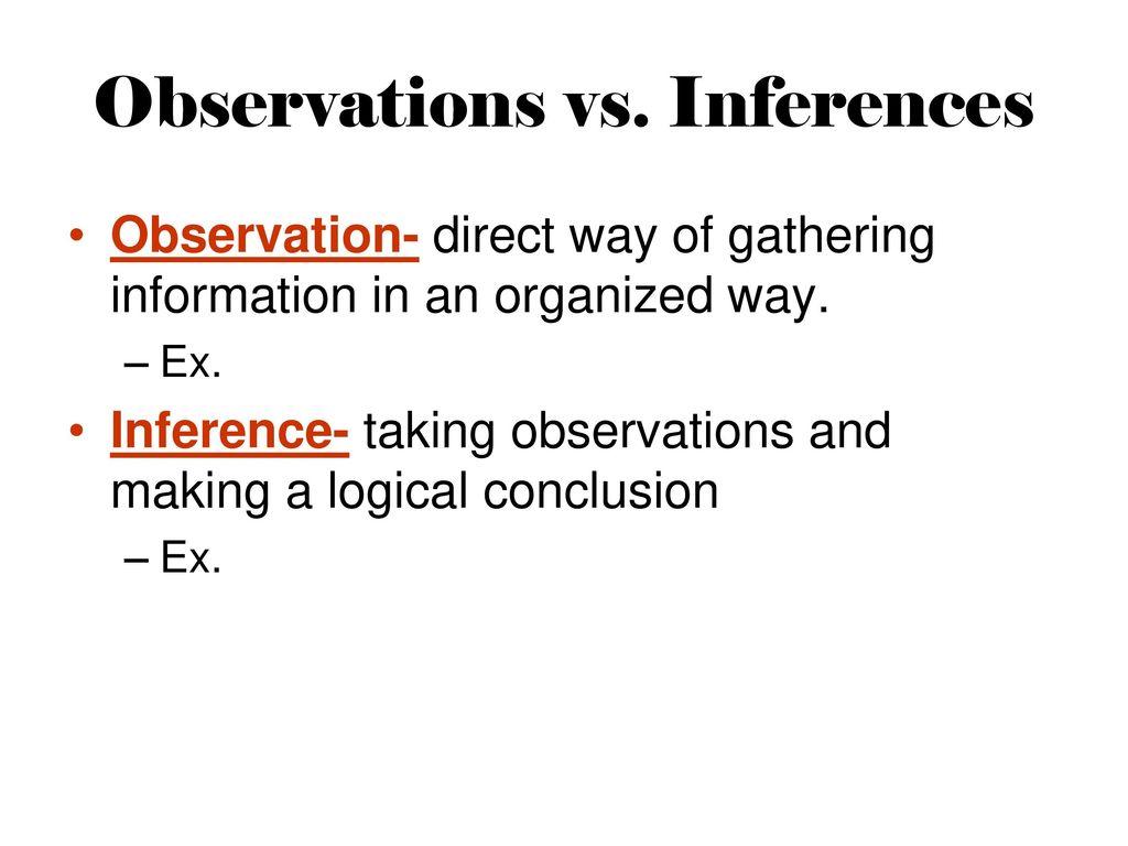 worksheet Observation Vs Inference Worksheet the scientific method music video ppt online download 5 observations vs inferences