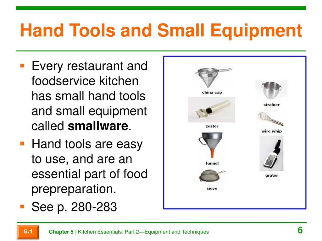 Chapter 5 Kitchen Essentials: Part 2—Equipment and Techniques. - ppt ...