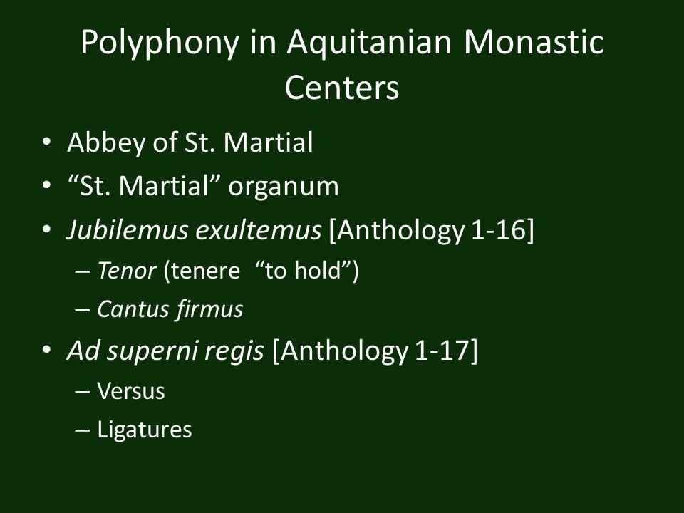 Polyphony in Aquitanian Monastic Centers
