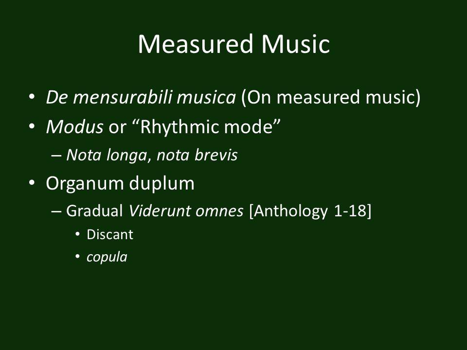Measured Music De mensurabili musica (On measured music)