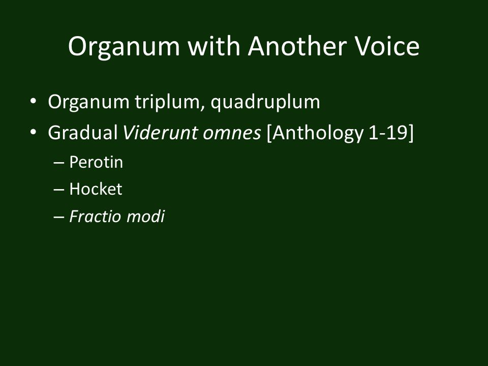 Organum with Another Voice
