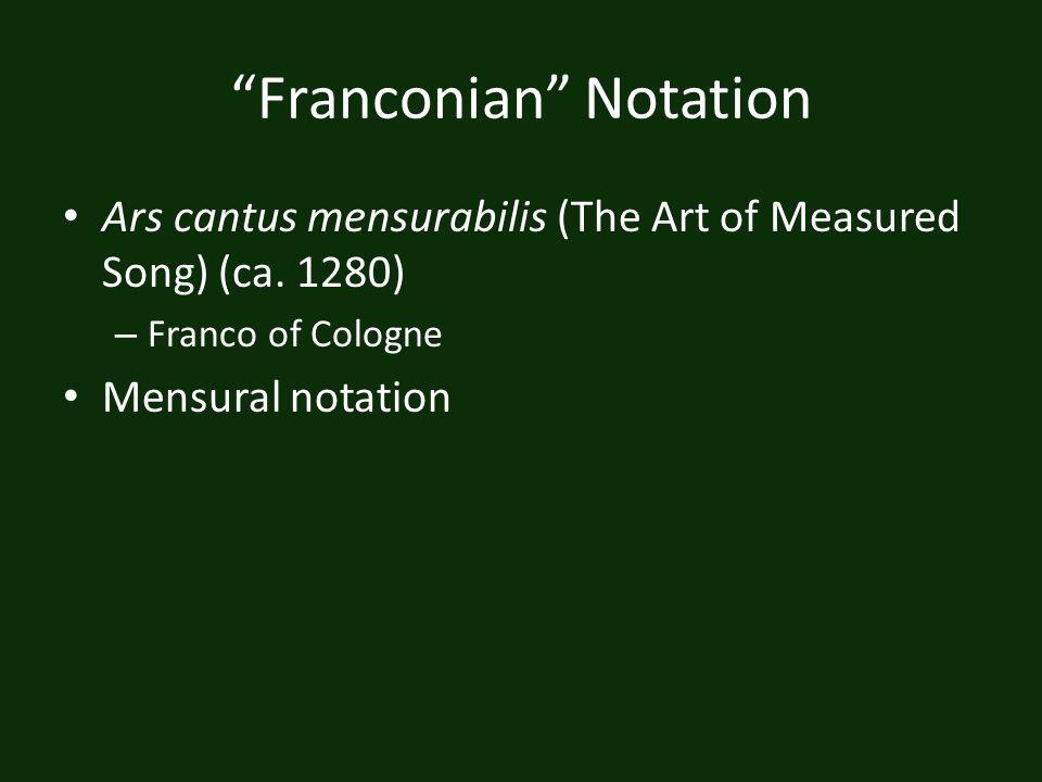 Franconian Notation