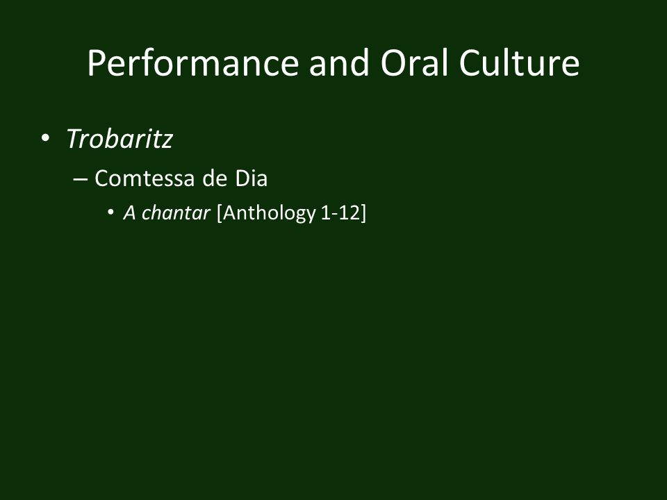 Performance and Oral Culture