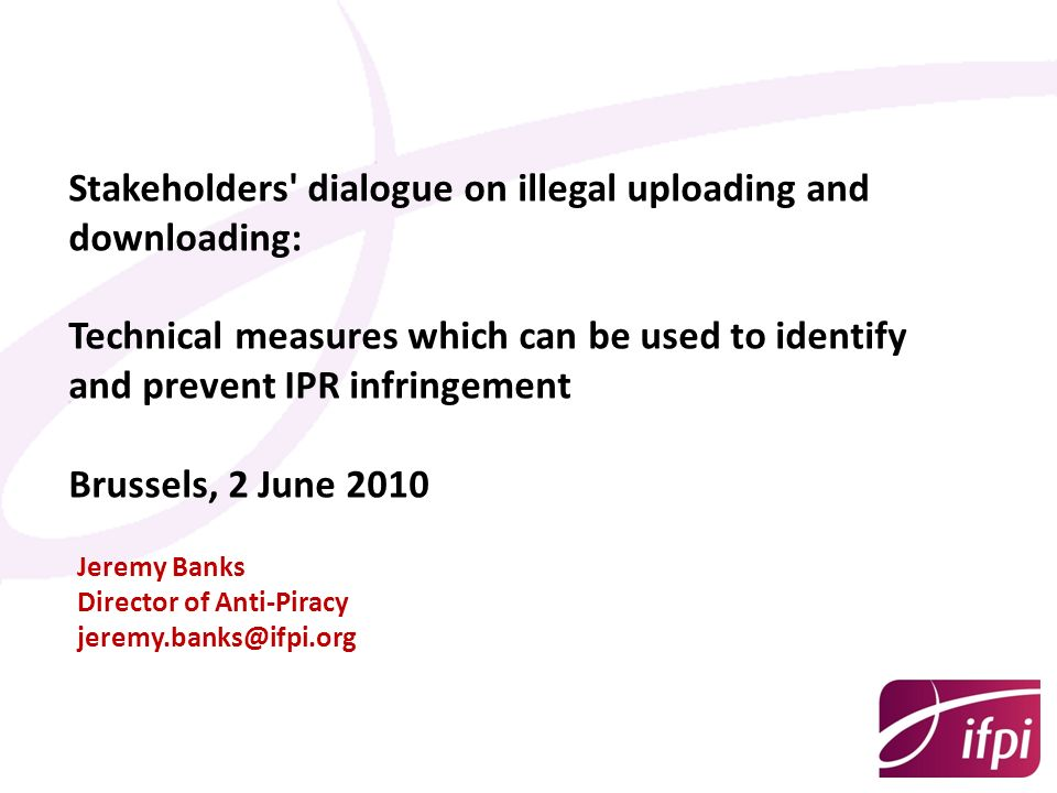 Stakeholders dialogue on illegal uploading and downloading: