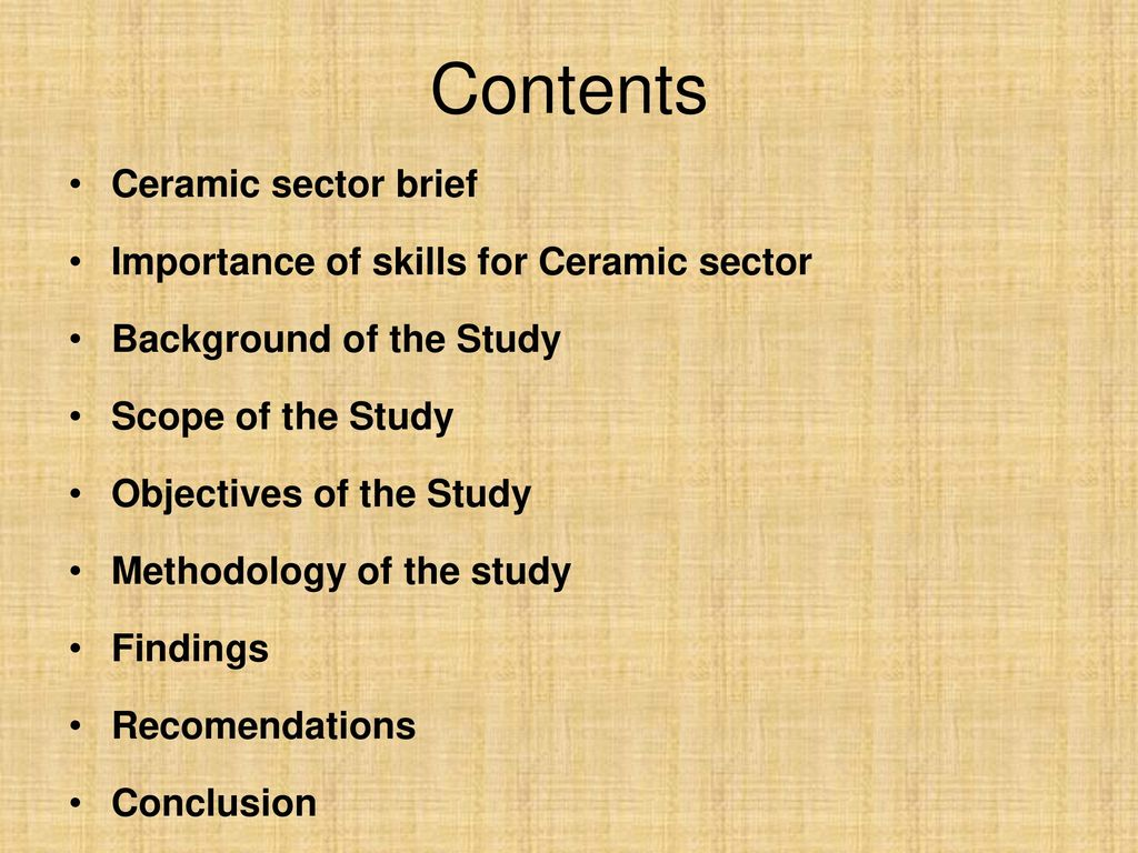 Study on ceramic sector skills demand ppt video online download contents ceramic sector brief importance of skills for ceramic sector dailygadgetfo Gallery