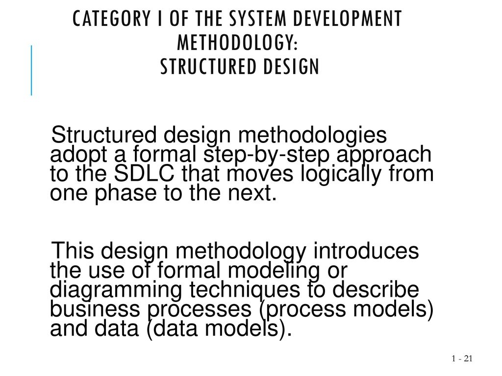 and design ppt download category i of the system development methodology3a structured design 12120373 which business process modeling methodologies - Process Modeling Ppt