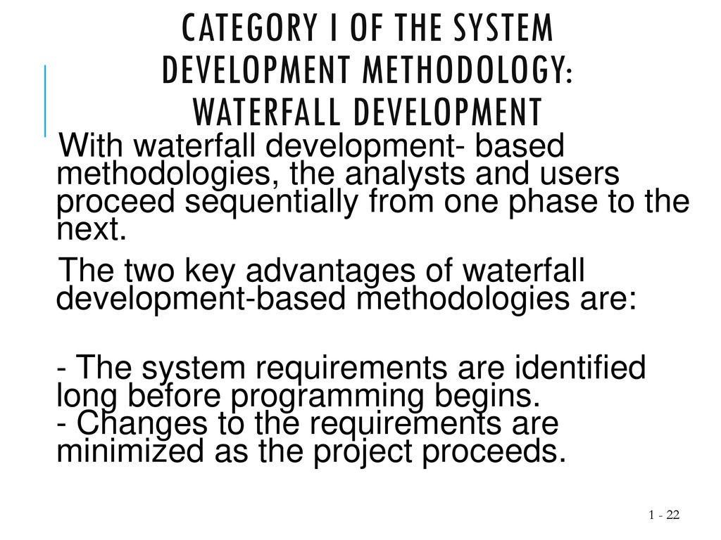 formal system development methodologies Formal methods can be applied at various points through the development process specification formal methods may be used to give a description of the system to be developed, at whatever level(s) of detail desired.