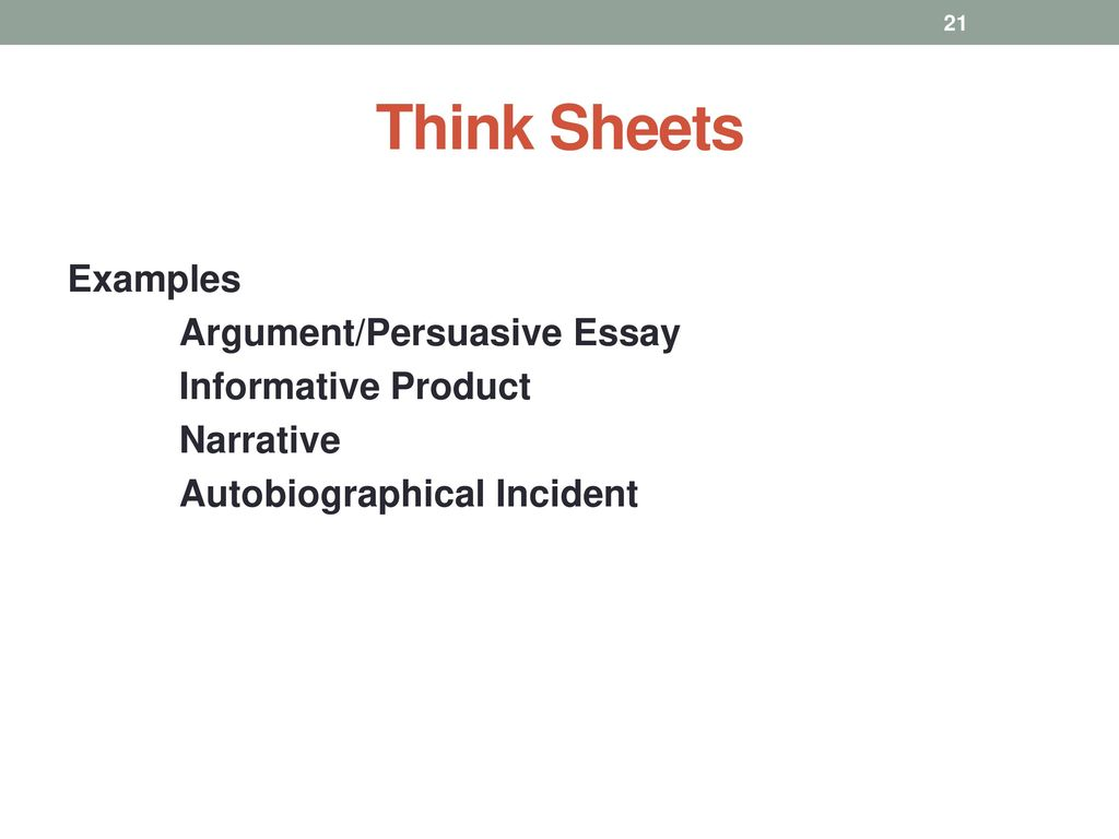 intermediate and secondary classes ppt  21 think sheets examples argument persuasive essay informative product narrative autobiographical incident