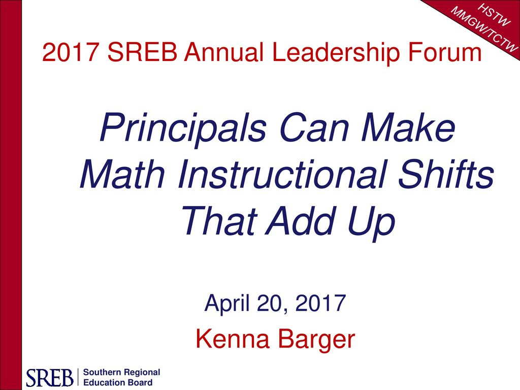 Principals Can Make Math Instructional Shifts That Add Up Ppt