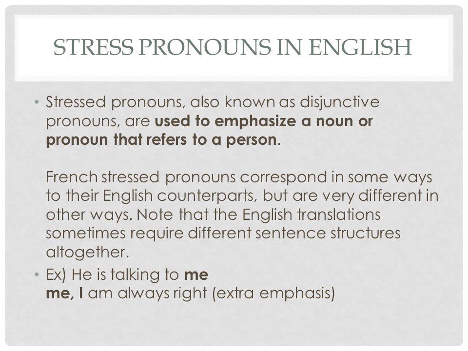 Stress pronouns in english