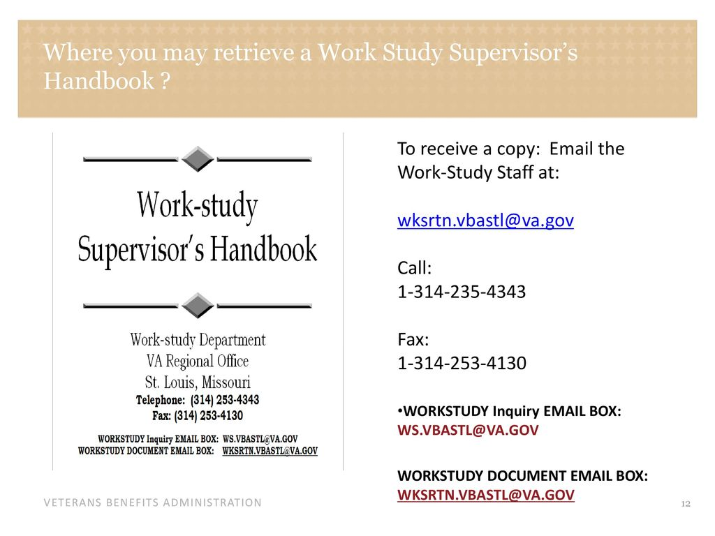Work Study Overview What is VA Work Study? - ppt download